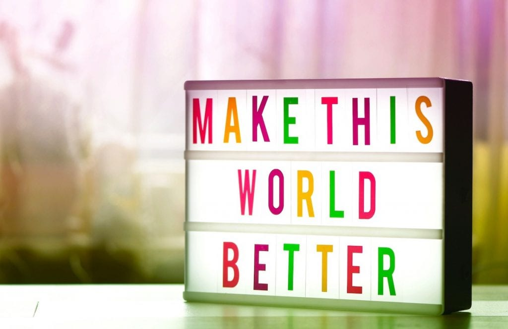 Make this world better