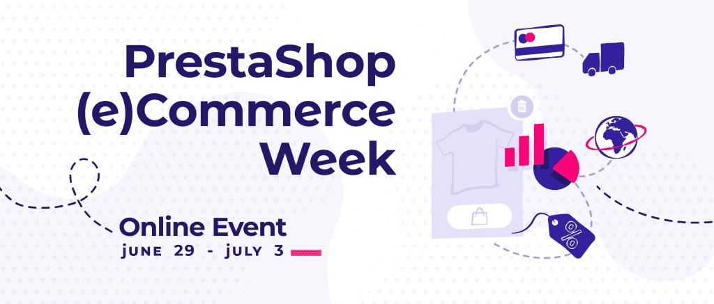 PrestaShop (e)Commerce Week: dal 29 giugno al 3 luglio l'evento online per i player del commercio virtuale